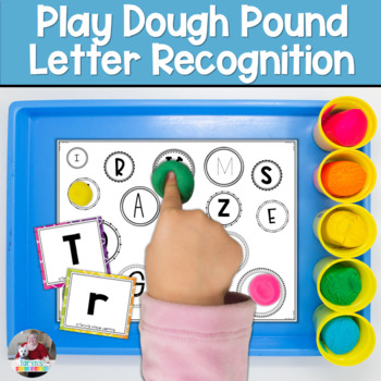 Play Doh Letter Recognition Play and Pound