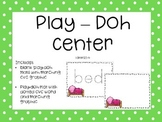 Play Doh Literacy Center