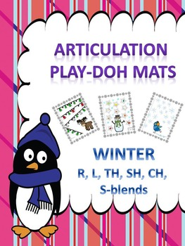 Play Doh Mats: Articulation R, L, TH, SH, CH, and S-blends (or Bingo Dotters)