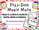 Play Doh Music Mats Notes, Rests, and Symbols