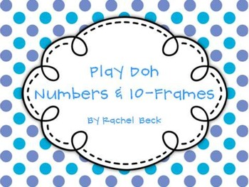Play Doh Numbers with Ten Frames