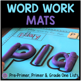 Dolch Word Work Mats: Pre-Primer, Primer, and Grade One Lists