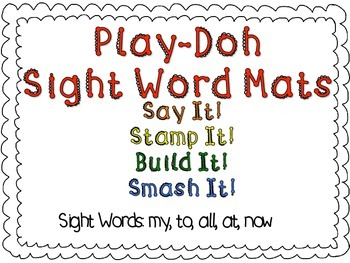 Play-Doh Sight Word Mats for Sight Wods: my, to, all, at, now