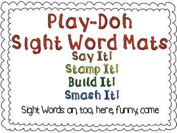 Play-Doh Sight Word Mats for Sight Words: an, too, here, funny, come