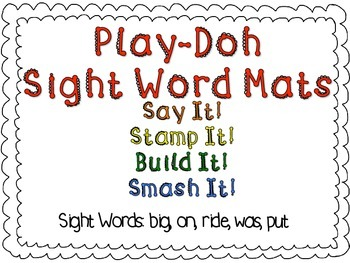 Play-Doh Sight Word Mats for Sight Words: big, on, ride, was, put