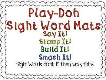 Play-Doh Sight Word Mats for Sight Words: don't, if, then, walk, think