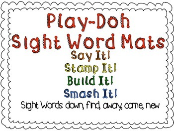 Play-Doh Sight Word Mats for Sight Words: down, find, away, came, new