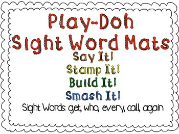 Play-Doh Sight Word Mats for Sight Words: get, who, every, call, again