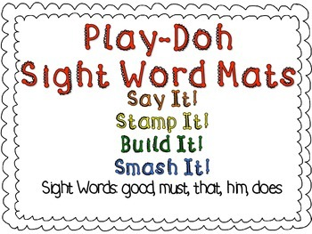 Play-Doh Sight Word Mats for Sight Words: good, must, that, him, does