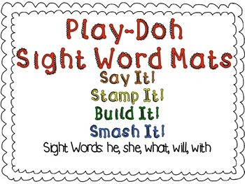 Play-Doh Sight Word Mats for Sight Words: he, she, what, will, with
