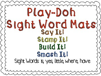 Play-Doh Sight Word Mats for Sight Words: is, yes, little, where, have