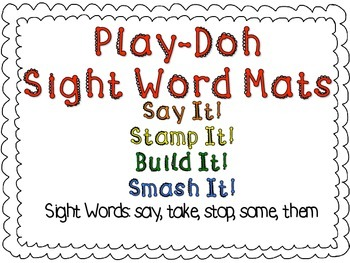 Play-Doh Sight Word Mats for Sight Words: say, take, stop, some, them