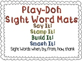 Play-Doh Sight Word Mats for Sight Words: when, by, from, how, thank