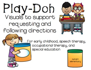Play-Doh Visuals for Speech Therapy, Special Education, and Early Childhood
