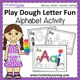 Play Dough Letter Fun - Hands-on Literacy Activity