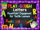 Play Dough Building Letters