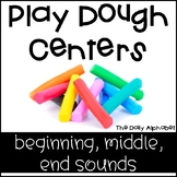 Play Dough Centers Beginning, Middle, Ending Sounds