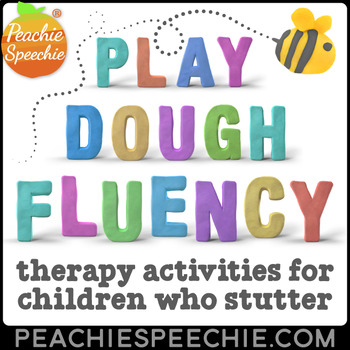 Play Dough Fluency: Stuttering Therapy Activities