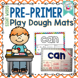 Playdough Sight Word Mats Pre-Primer