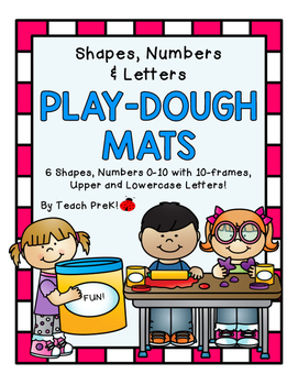 Play-Dough Mats! Shapes, Numerals, Letters!
