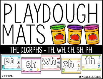 Play Dough Mats for Digraphs CH TH SH WH PH