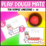 Play Dough Number Mats Ten Frames Unicorns 1 to 20