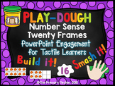 Play Dough Number Sense - PowerPoint Engagement - Twenty Frames