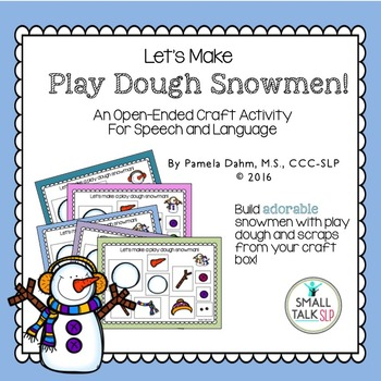 Play Dough Snowmen: An Open-Ended Craft Activity for Speech and Language