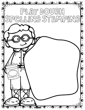 Play Dough Spelling Stamping Mats and Recording Sheet
