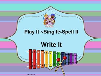 Play It, Sing It, Spell It, Then Write It