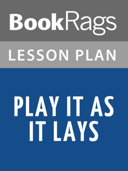 Play It as It Lays Lesson Plans