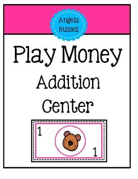 Play Money Addition Center