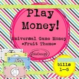 Play Money Fruit Theme, Universal Game Money, Dramatic Pla