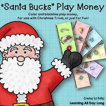 "Play Money ""Santa Bucks"""