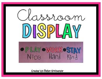 Play Nice, Work Hard, Stay Kind (Classroom Display)