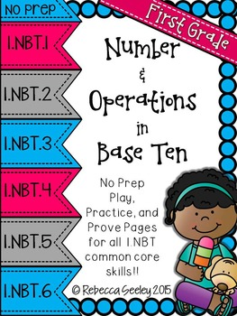 Play-Practice-Prove! First Grade Common Core: Number and Operations in Base Ten