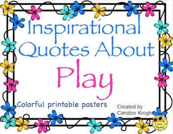 Play Quotes, Subway Art, Classroom Decor