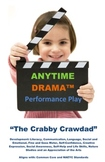 "Play: The ""Crabby Crawdad"" - Environmental Drama"