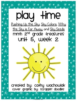 Play Time, MMH Treasures 2nd Grade, Unit 5 Week 2