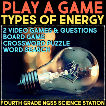 Play Video Games about Types of Energy & Light - Transfer