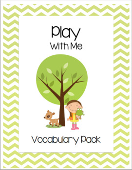 Play With Me Vocabulary Pack