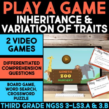 Play a Video Game - Inheritance and Variation of Traits Science Station