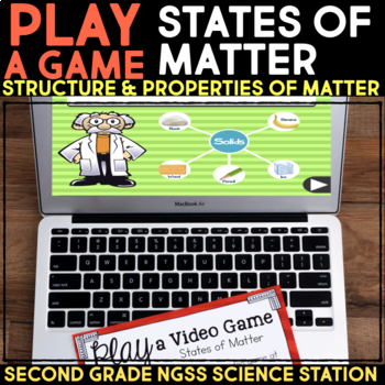 Play a Video Game about Matter Changing States - Second Grade Science Stations