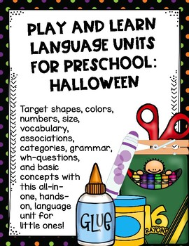 Play and Learn Language Units for Preschool: Halloween