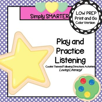 Play and Practice Listening:  Cookie Themed Following Directions Activities