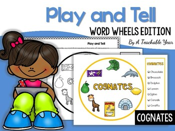 Play and Tell- Cognates Wheels