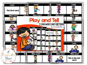 Play and Tell- I can Who can?