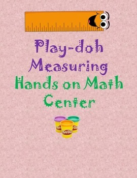Playdough Hands On Measurement Center Activity
