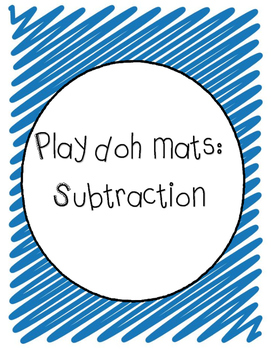 Play doh mats: subtraction (differentiated)