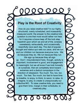 Play is the Root of Creativity: A FREEBIE Essay